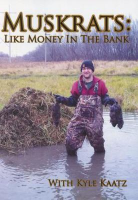 Muskrats: Like Money in the Bank DVD with Kyle Kaatz #0007915
